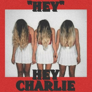 Hey-Charlie-Cover-Art-final